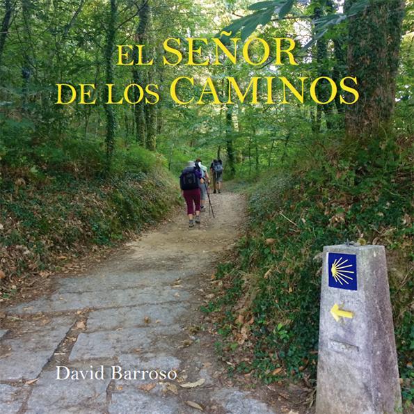 el_senor_de_los_caminos