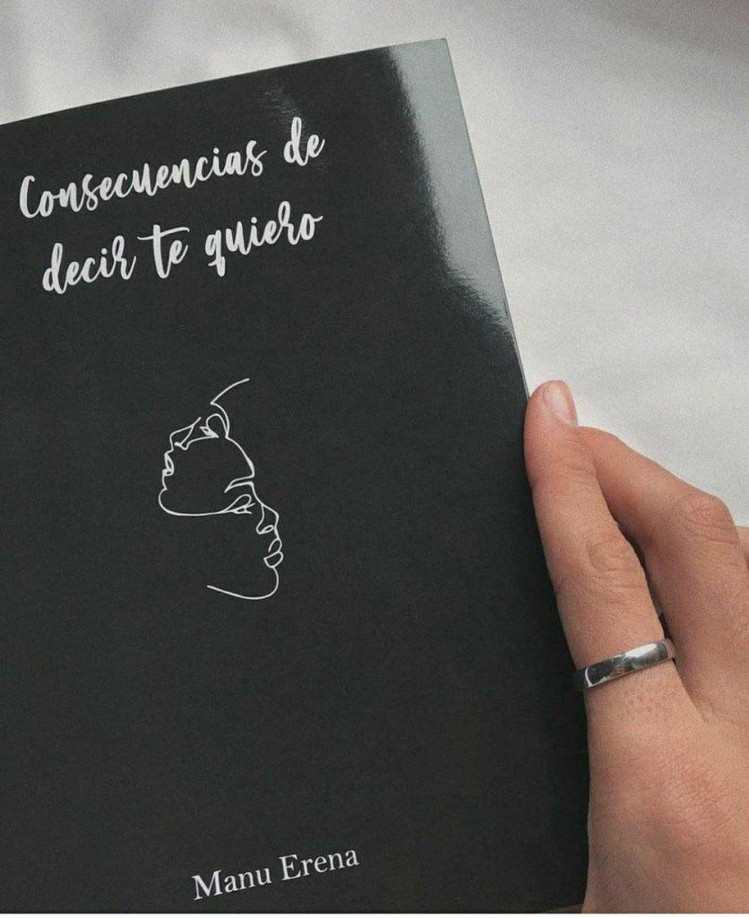 Libro Consecuencias de decir te quiero de Manu Erena